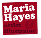 Maria Hayes: Artist and Illustrator